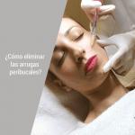 Como eliminar las arrugas peribucales